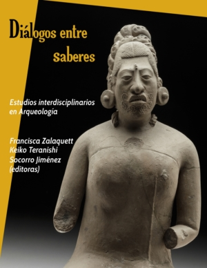 Diálogo entre Saberes. Estudios Interdisciplinarios en Arqueología