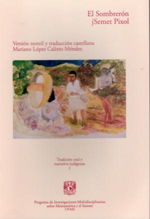 El Sombrerón (versión tzotzil y traducción castellana)