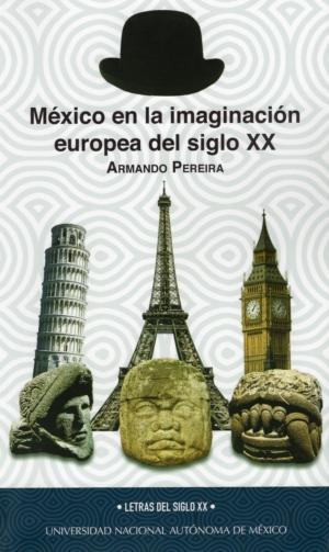 M�xico en la imaginaci�n europea del siglo XX