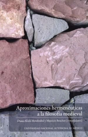 Aproximaciones hermenéuticas a la filosofía medieval