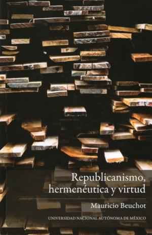 Republicanismo, hermenéutica y virtud