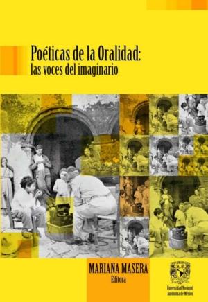 Poéticas de la Oralidad: Las voces del imaginario