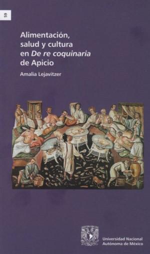 Alimentación, salud y cultura en De re coquinaria de Apicio