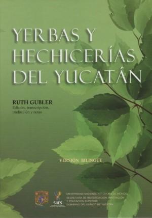 Yerbas y hechicerías del Yucatán