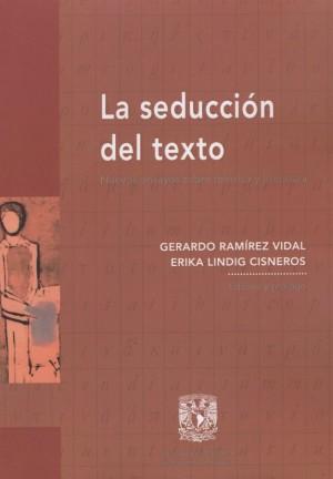 La seducción del texto. Nuevos ensayos sobre retórica y literatura