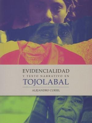 Evidencialidad y texto narrativo en tojolabal