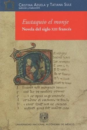 Eustaquio el monje. Novela del siglo XIII franc�s
