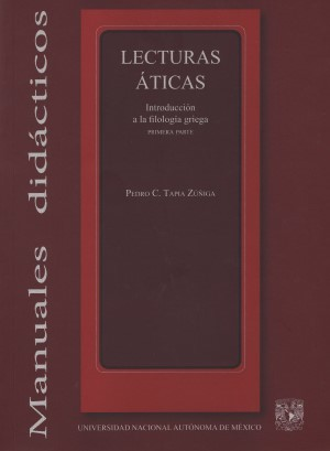 Lecturas �ticas. Introducci�n a la filolog�a griega. Primera parte