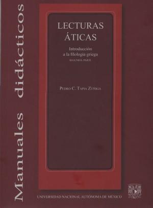 Lecturas áticas. Introducción a la filología griega. Segunda parte