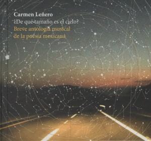 CD ¿De qué tamaño es el cielo? Breve antología musical de la poesía mexicana (español e inglés)