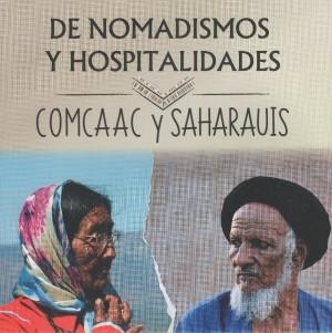 De nomadismos y hospitalidades: comcaac y saharauis