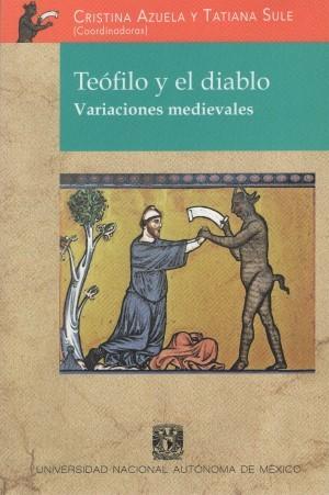 Teófilo y el diablo. Variaciones medievales