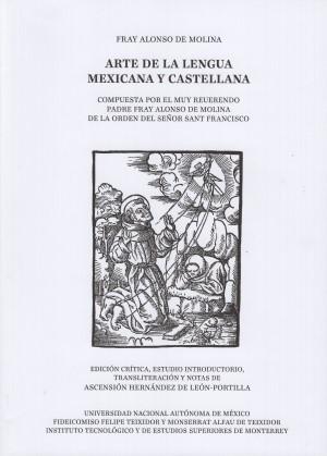 Arte de la lengua mexicana y castellana