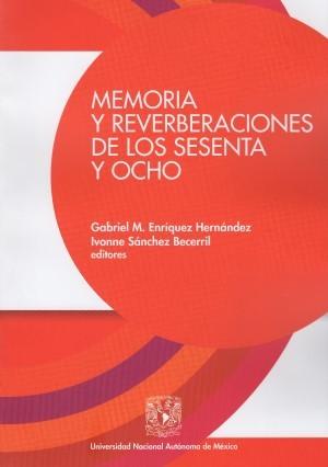 Memoria y reverberaciones de los sesenta y ocho
