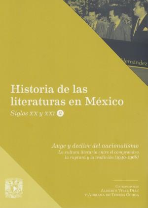 Auge y declive del nacionalismo. La cultura literaria entre el compromiso, la ruptura y la tradición (1940-1968)