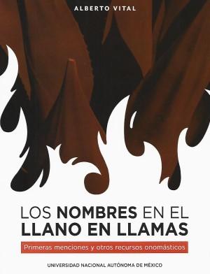 Los nombres en El Llano en llamas. Primeras menciones y otros recursos onomásticos