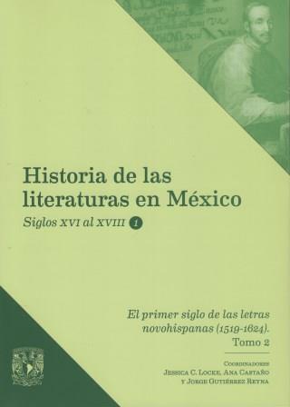 El primer siglo de las letras novohispanas (1519-1624) Tomo 2