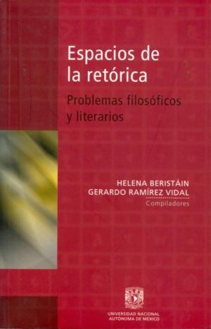 Espacios de la retórica. Problemas filosóficos y literarios
