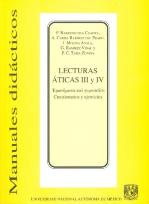 Lecturas áticas III y IV. Cuestionarios y ejercicios