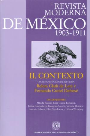 Revista Moderna de México (1903-1911) Tomo II. Contexto