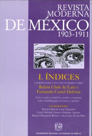 Revista Moderna de México. Tomo I. Índices