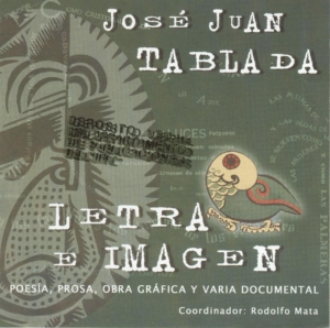 CD. Letra e Imagen. Poesía prosa obra gráfica y varia documental de José Juan Tablada