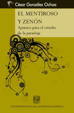 El mentiroso y Zenón. Apuntes para el estudio de la paradoja