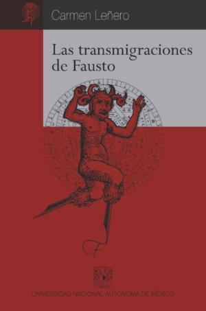 Las transmigraciones de Fausto