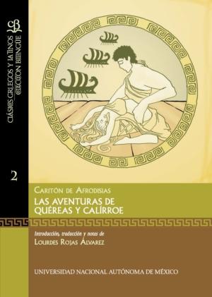 Las aventuras de Quéreas y Calírroe. Caritón de Afrodisias