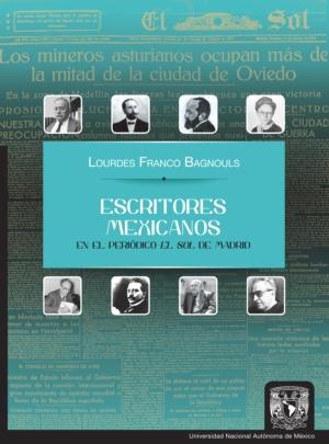 Escritores mexicanos en el periódico El Sol de Madrid