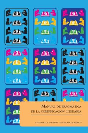 Manual de pragm�tica de la comunicaci�n literaria