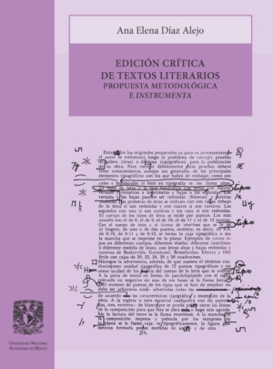 Edición crítica de textos literarios. Propuesta metodológica e instrumenta