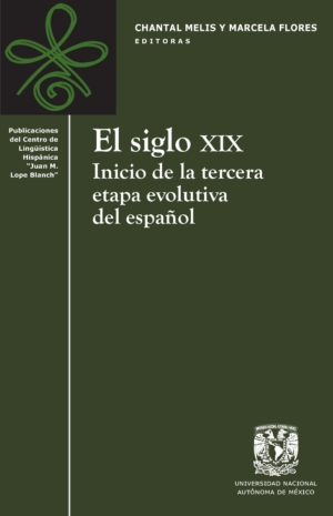El siglo XIX. Inicio de la tercera etapa evolutiva del español