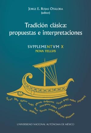 Tradición clásica: propuestas e interpretaciones. SVPPLEMENTVM X. NOVA TELLVS