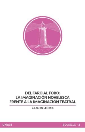Del faro al foro: la imaginaci�n novelesca frente a la imaginaci�n teatral