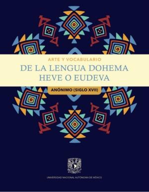 Arte y vocabulario de la lengua dohema, heve o eudeva